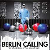 Berlin Calling - The Soundtrack [Vinilo]