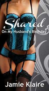 Shared: On My Husband´s Birthday (English Edition)