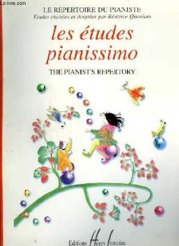 LES ETUDES PIANISSIMO / THE PIANIST'S REPERTORY.