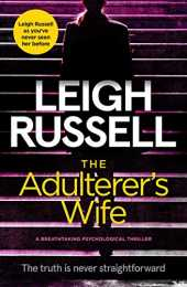The Adulterer´s Wife: a breathtaking psychological thriller (English Edition)