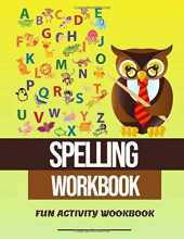 Spelling Workbook: Spelling WorkBook,Coloring and More Grade 1-3 Building Spelling Skills Perfect for weekly spelling practice and very challenging