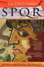SPQR I: The Kings Gambit: A Mystery (The SPQR Roman Mysteries Book 1) (English Edition)