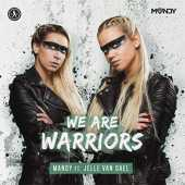We Are Warriors (Extended Mix)