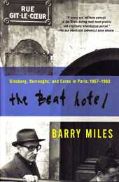 The Beat Hotel: Ginsberg, Burroughs and Corso in Paris, 1957-1963 (English Edition)