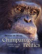 Chimpanzee Politics – Power and Sex Among Apes 25th Anniversary Edition