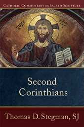 Second Corinthians (Catholic Commentary on Sacred Scripture) (English Edition)