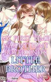 My First Time was with My Boyfriend's Little Brother Vol.3 (TL Manga) (My First Time was with My Boyfriend's Little Brother) (English Edition)