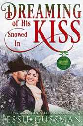 Dreaming of His Snowed In Kiss (Cowboy Mountain Christmas, Small Town Sweet Romance Book 4) (English Edition)