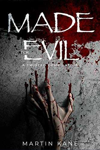 Made for Evil: A Twisted Compilation (English Edition)
