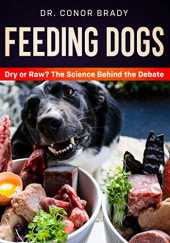 Feeding Dogs: The Science Behind The Dry Versus Raw Debate