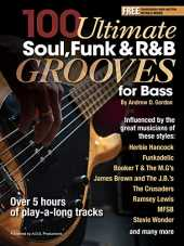 100 Ultimate Soul, Funk and R&B Grooves for Bass (English Edition)