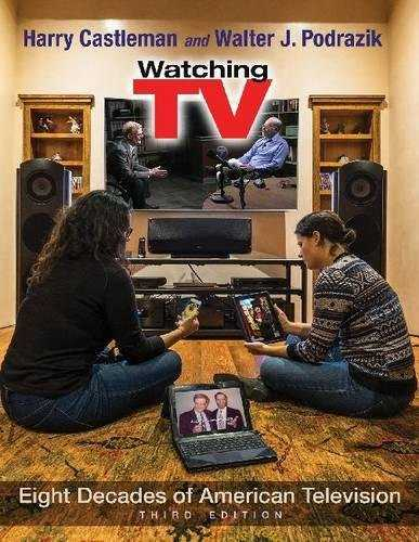 Watching TV: Eight Decades of American Television