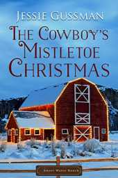 The Cowboy's Mistletoe Christmas (Sweet Water Ranch Western Cowboy Romance Book 10) (English Edition)