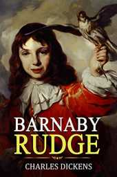 Barnaby Rudge: Annotated (Charles Dickens Classic Book) (English Edition)