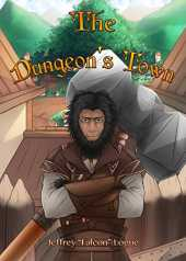The Dungeon's Town (The Slime Dungeon Chronicles Book 2) (English Edition)