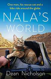 Nala´s World: One man, his rescue cat and a bike ride around the globe