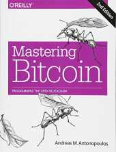 Mastering Bitcoin 2e: Unlocking Digital Cryptocurrencies