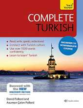 Complete Turkish Beginner to Intermediate Course: (Book and audio support) Learn to read, write, speak and understand a new language with Teach Yourself