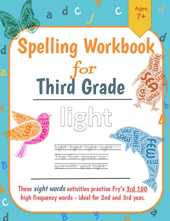 Spelling Workbook: 2nd and 3rd Grade High Frequency Words
