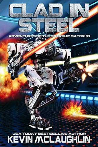 Clad in Steel (Adventures of the Starship Satori Book 10) (English Edition)
