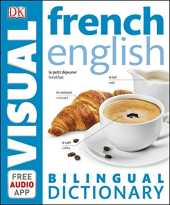 French-English Bilingual Visual Dictionary (DK Bilingual Visual Dictionary) (English Edition)