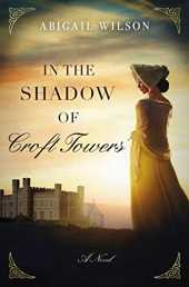 In the Shadow of Croft Towers (English Edition)