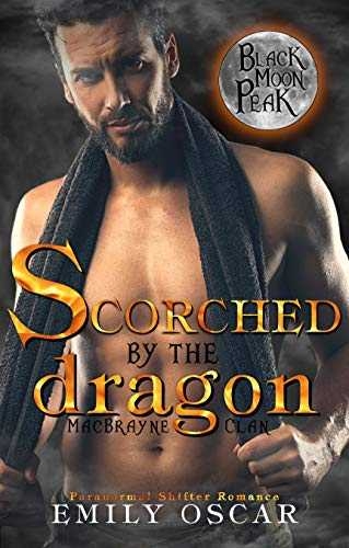Scorched by the Dragon (MacBrayne Clan Book 3) (English Edition)