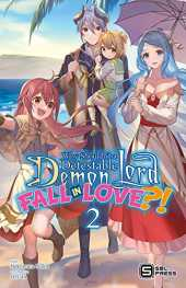 Why Shouldn't a Detestable Demon Lord Fall in Love?! Vol. 2 (light novel) (English Edition)