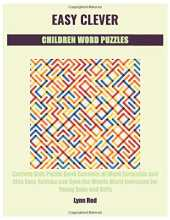 EASY CLEVER CHILDREN WORD PUZZLES: Curious Kids Puzzle Book Consists of Word Scramble and Also Easy Sudoku and Spot the Words Word Exercises for Young Boys and Girls