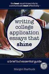 Writing College Application Essays That Shine: A Brief But Essential Guide (English Edition)