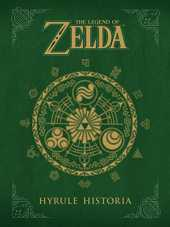 The Legend of Zelda: Hyrule Historia (English Edition)