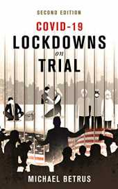 COVID-19: Lockdowns on Trial: Second Edition (English Edition)