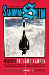 Sandman Slim: Escaped from Hell, Barred from Heaven, Guess that only leaves L.A. (Sandman Slim, Book 1) (English Edition)