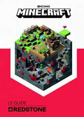 Minecraft, le guide Redstone - Livre officiel Mojang - De 9 à 14 ans