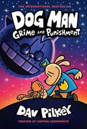 Dog Man: Grime and Punishment: From the Creator of Captain Underpants (Dog Man #9) (English Edition)