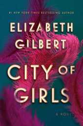 City of Girls: A Novel (English Edition)