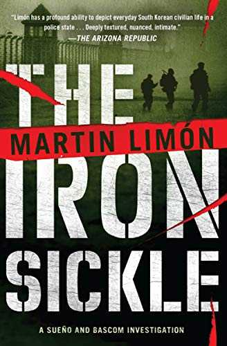 The Iron Sickle (A Sergeants Sueño and Bascom Novel Book 9) (English Edition)