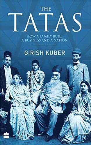 The Tatas: How a Family Built a Business and a Nation (English Edition)
