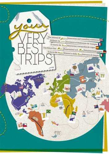 Your Very Best Trips - Album de Vos Souvenirs et Itinéraires de Voyages (grand format A4 296 pages)