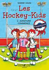 Les Hockey-Kids: L'aventure commence (French Edition)