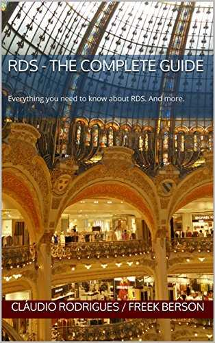 RDS - The Complete Guide: Everything you need to know about RDS. And more. (English Edition)