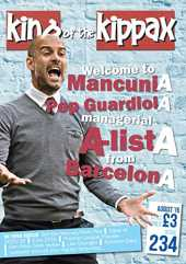 King of the Kippax Issue 234 August 2016: Welcome to Mancunia Pep Guardiola (English Edition)