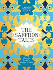The Saffron Tales: Recipes from the Persian Kitchen (English Edition)