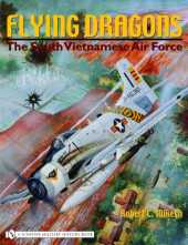 Mikesh, R: Flying Dragons: The South Vietnamese Air Force