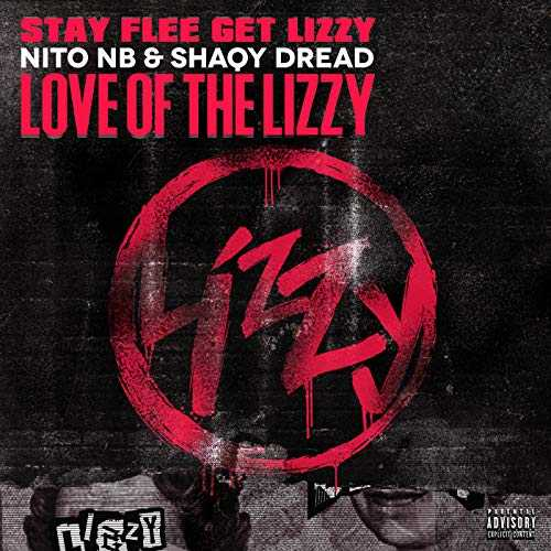 Love Of The Lizzy [Explicit]
