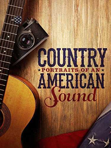 Country: Portraits of An American Sound (subtitled)