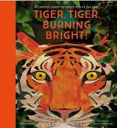 Tiger, Tiger, Burning Bright: An Animal Poem for Every Day of the Year (Poetry Collections)