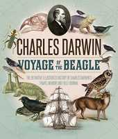 Voyage of the Beagle: The Illustrated Edition of Charles Darwin's Travel Memoir and Field Journal [Idioma Inglés]